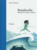 Rondinella - di Luca Caimmi