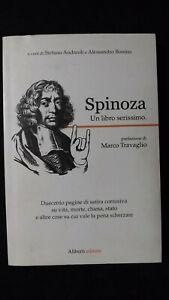 Andreoli, Bonino: Spinoza un libro serissimo. Satira corrosiva Ed Alberti,2010