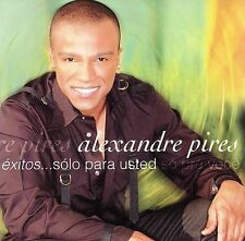 Exitos: Solo Para Usted by Alexandre Pires (CD, May-...