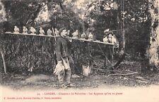 CPA 40 LANDES CHASSEURS DE PALOMBES LES APPEAUX QU'ON VA PLACER
