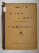 BADIN. Recueil de 325 peintures & tapisseries de la Manufacture ... de Beauvais