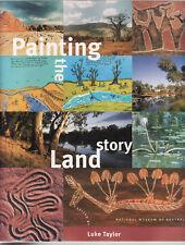 PAINTING THE STORY LAND - LUKE TAYLOR aboriginal art aborigines  cu