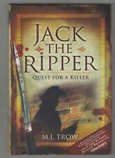 JACK THE RIPPER  =  M. J. TROW  =  JACK THE RIPPER QUEST FOR A KILLER  =