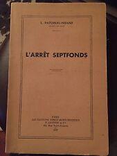 L'Arrêt Septfonds par L. Patureau Mirand / 1936