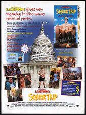 National Lampoon_SENIOR TRIP__Orig. 1995 Trade print AD__MATT FREWER_TOMMY CHONG