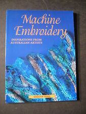 Machine Embroidery : Inspirations from Australian Artists by Kristen Dibbs (2...
