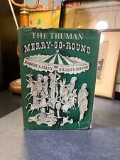 The Truman Merry-Go-Round By Robert S. Allen William V. Shannon 1950 1st Editio