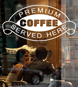 Coffee Shop Cafe  Window Sign Decal Graphic - white Vinyl