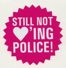 STILL NOT LOVING POLICE PVC AUFKLEBER (MBRPVC011)