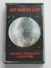 Joe Walsh Live - You Can't Argue With A Sick Mind (Cassette Tape) Used Very Good