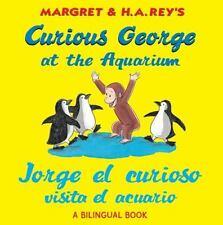 Curious George: Jorge el Curioso Visita el Acuario by H. A. Rey (2010,...