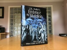 J.K.Potter - EMBRACE the MUTATION - Limited/Signed Hardcover + Signed Chapbook