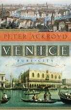 Venice: Pure City, Ackroyd, Peter, Good Book