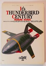 Gerry Anderson's Its Thunderbirds Century Modelling Manual Softback Book