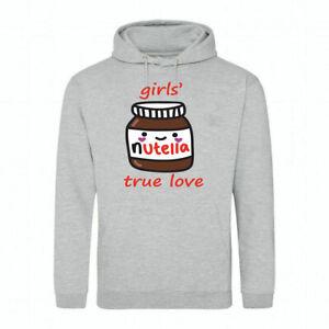 GIRLS TRUE LOVE NUTELLA  HOODY GIFT PRESENT WOMEN WIFE GIRLS SISTER  CHOCOLATE
