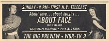 1964 TV MOVIE AD~PHYLLIS KIRK & GORDON MACRAE in ABOUT FACE~WOR NEW YORK PROMO