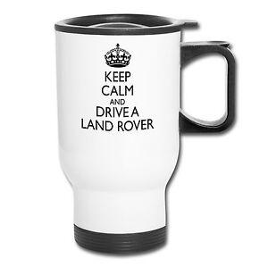 Keep Calm Land Rover Travel Mug White Gift Present Birthday Christmas Father