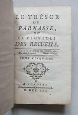 LE TRESOR DU PARNASSE OU LE PLUS JOLI DES RECUEILS - TOME 5 - A LONDRES - 1770