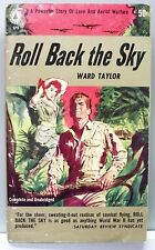 ROLL BACK THE SKY by Ward Taylor 1956 vintage pb gc (WWII Pacific) Hooks cover