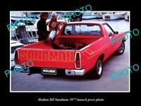 OLD POSTCARD SIZE PHOTO OF GMH 1977 HZ HOLDEN SANDMAN UTE LAUNCH PRESS PHOTO