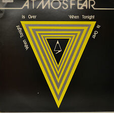"""ATMOSFEAR - WHEN TONIGHT IS OVER 12"""" LP (N504)"""