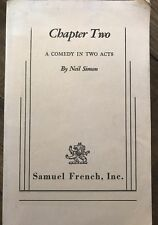 Chapter Two A Comedy in two acts, By Neil Simon, Samuel French, INC. 1979