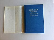 Devil John Wright of the Cumberlands by William T. Wright Mint Condition