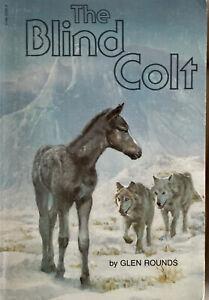 The Blind Colt by Glen Rounds (Paperback, 1900) Hose Pony