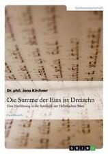Die Summe Der Eins Ist Dreizehn (Paperback or Softback)