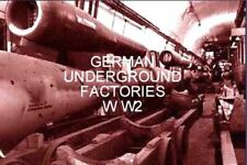 GERMAN UNDERGROUND ARMAMENT FACTORIES GUN,ROCKET,V1,V2 WW2 MULTIMEDIA