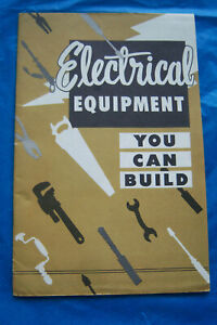 ELECTRICAL EQUIPMENT YOU CAN BUILD Westinghouse Electric