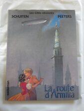 LES CITES OBSCURES n° 4 LA ROUTE D'ARMILIA  E.O 1988 DE SCHUITEN  NEUF JAQUETTE