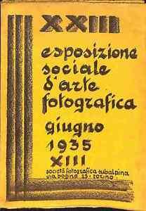 XXIII Esposizione sociale d'arte fotografica. Giugno 1935, Societa' subalpina