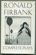 Ronald FIRBANK / Complete Plays First Edition 1994