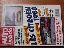 $$v Revue Auto Hebdo N°565 Citroen 1988  Rallye Portugal  Porsche Carrera RS 2.7