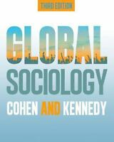 Global Sociology, 3rd Edition: By Robin Cohen, Paul Kennedy