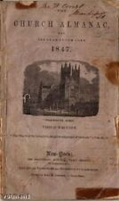 """The Church Almanac For The Year of Our Lord 1847, """"3rd Edition"""", The Protestant"""