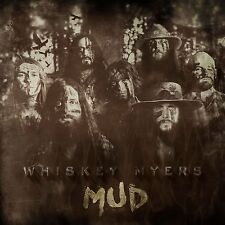 Whiskey Myers - Mud - New Digipak CD Album - Pre Order - 9th September
