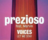 Prezioso Voices (2000, feat. Marvin) [Maxi-CD]