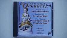 Kaiserliche Operette - Das Dreimäderlhaus / Im weissen Rössl / Der Vetter...- CD