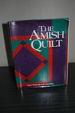 The Amish Quilt  -  Eve Wheatcroft Granick