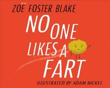New No One Likes a Fart By Zoe Foster Blake