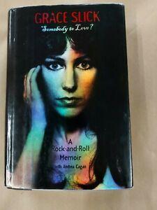 Grace Slick - Somebody To Love? - Hardcover Book 1998