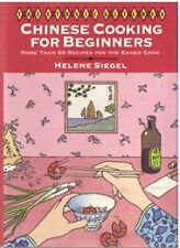 Chinese Cooking for Beginners: More Than 65 Recipe