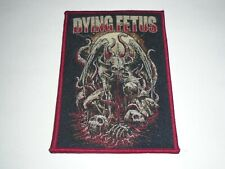 DYING FETUS BRUTAL/DEATH METAL WOVEN PATCH