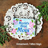 World's Best MOM Gift Ornament * package topper * DecoWords * Everyday Sign USA