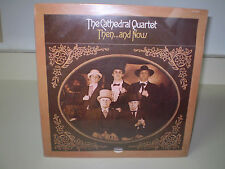 "THE CATHEDRAL QUARTET...""THEN...AND NOW""......NEW SEALED OOP GOSPEL ALBUM"