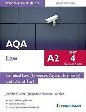 Aqa A2 Law Student Unit Guide New Edition: Unit 4 (Sections A & B) Criminal Law