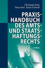 Praxishandbuch des Amts- und Staatshaftungsrechts, Stein/Itzel/Schwall