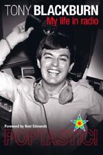 Tony Blackburn Poptastic!: My Life in Radio-Tony Blackburn